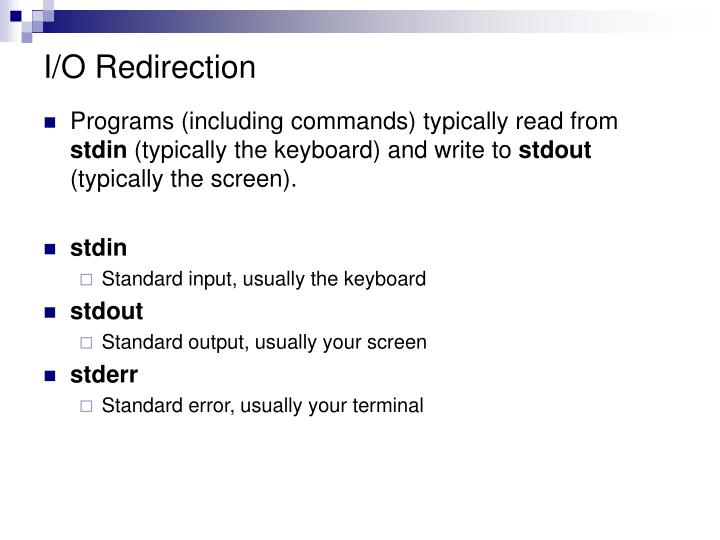 I/O Redirection