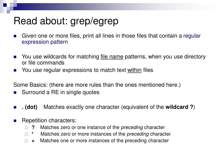 Read about: grep/egrep