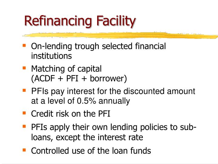 Refinancing Facility