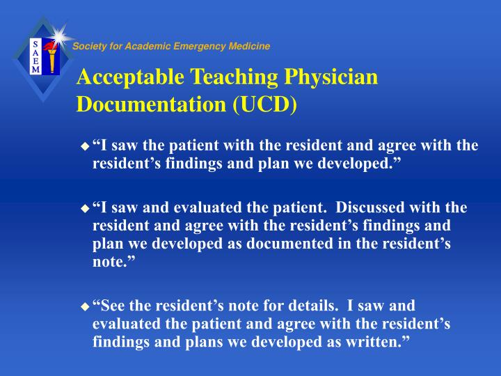 Acceptable Teaching Physician Documentation (UCD)