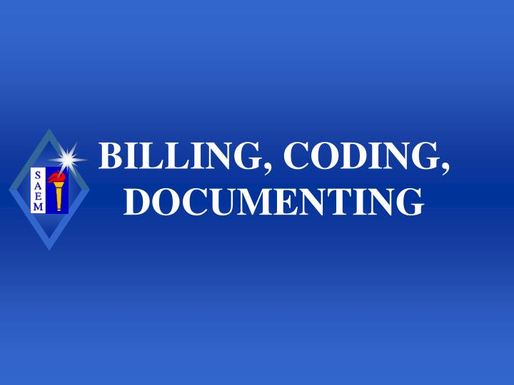 Billing coding documenting