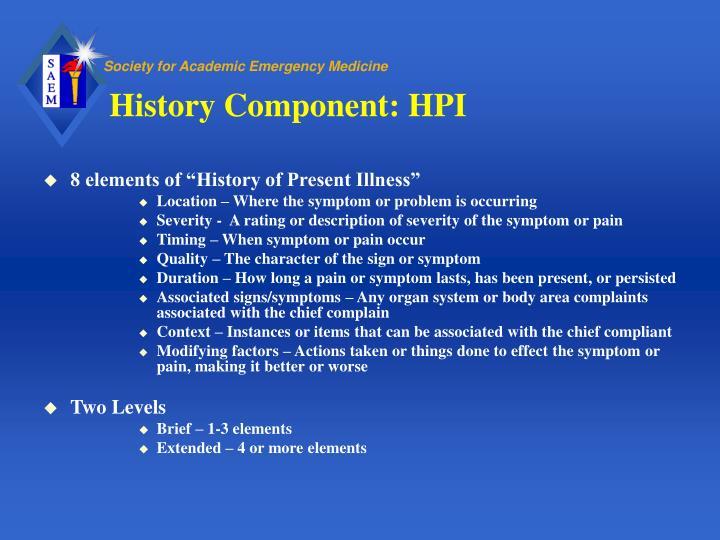 History Component: HPI