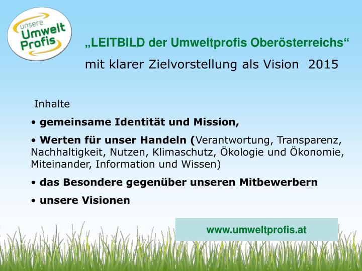 """""""LEITBILD der Umweltprofis Oberösterreichs"""""""