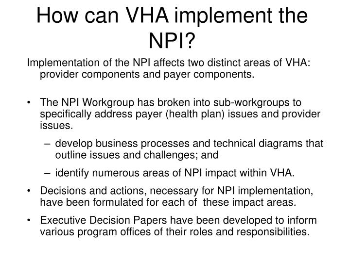 How can VHA implement the NPI?