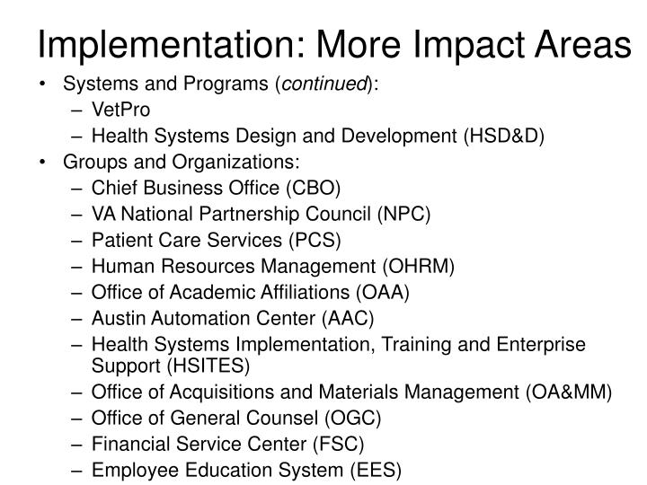 Implementation: More Impact Areas