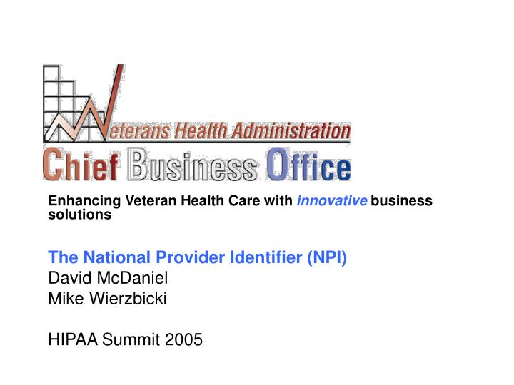 Enhancing Veteran Health Care with