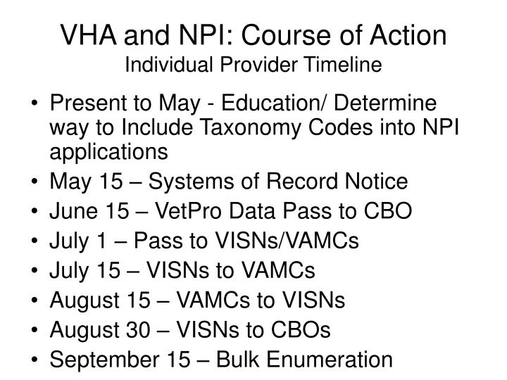 VHA and NPI: Course of Action