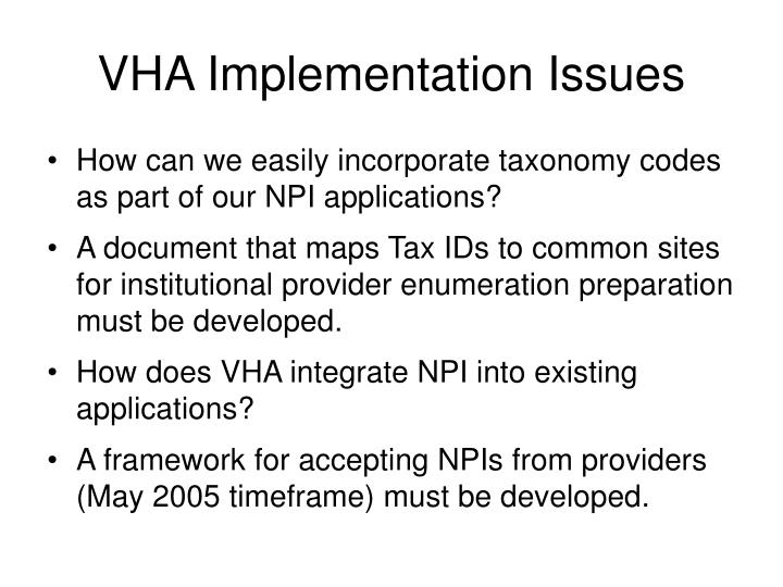 VHA Implementation Issues