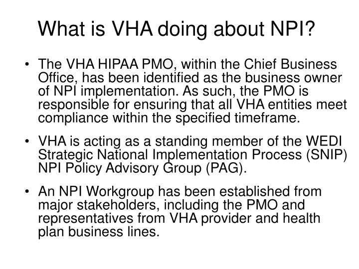 What is VHA doing about NPI?