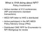 what is vha doing about npi policy involvement