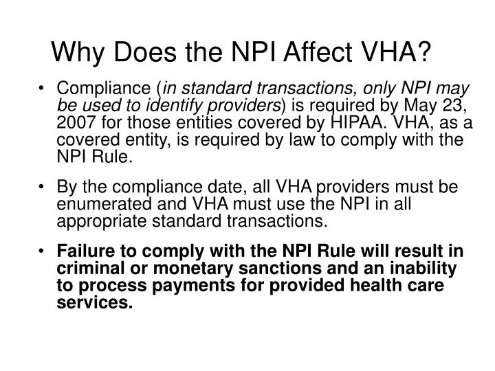 Why Does the NPI Affect VHA?