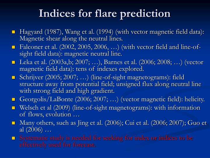 Indices for flare prediction
