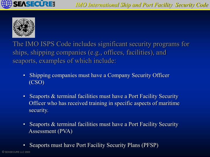 IMO International Ship and Port Facility  Security Code