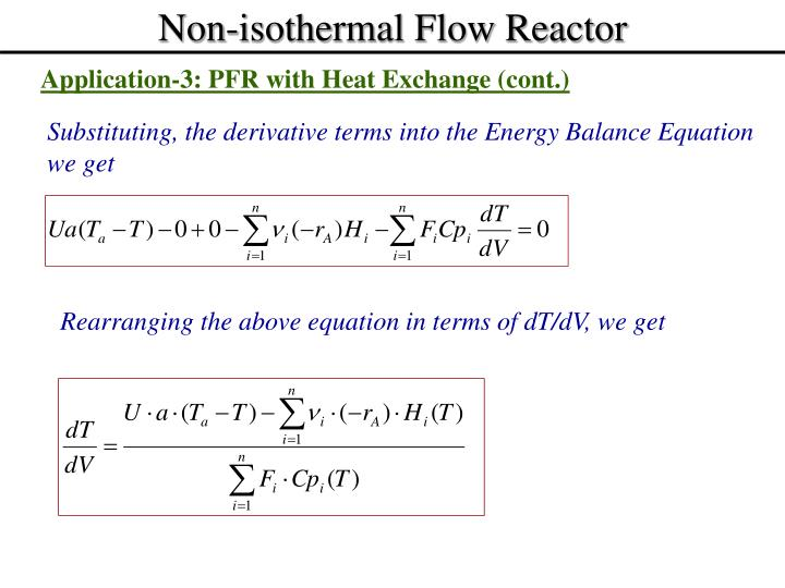 Non-isothermal Flow Reactor