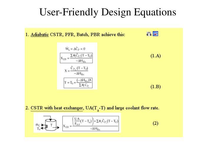 User-Friendly Design Equations