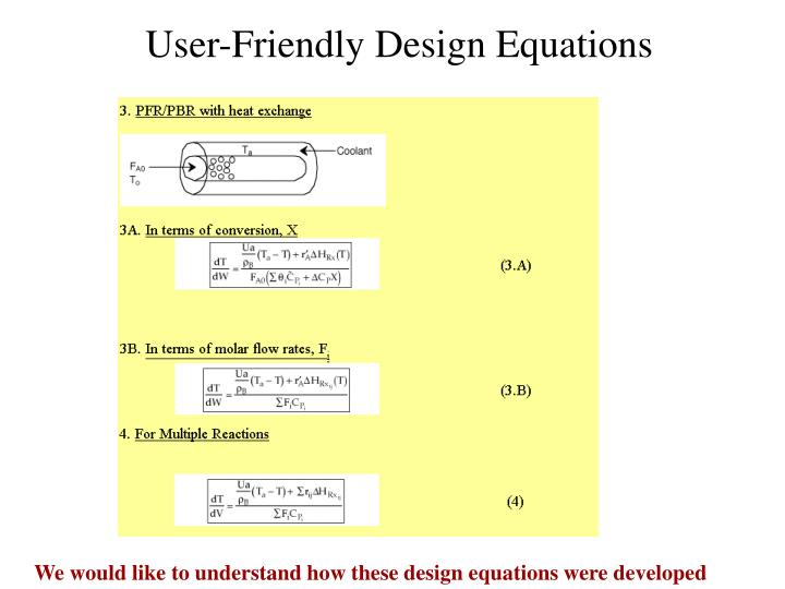 User-Friendly Design Equations