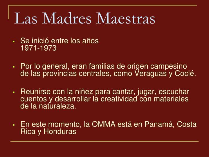 Las Madres Maestras