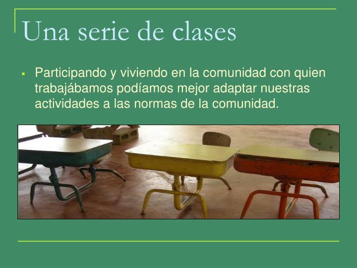 Una serie de clases