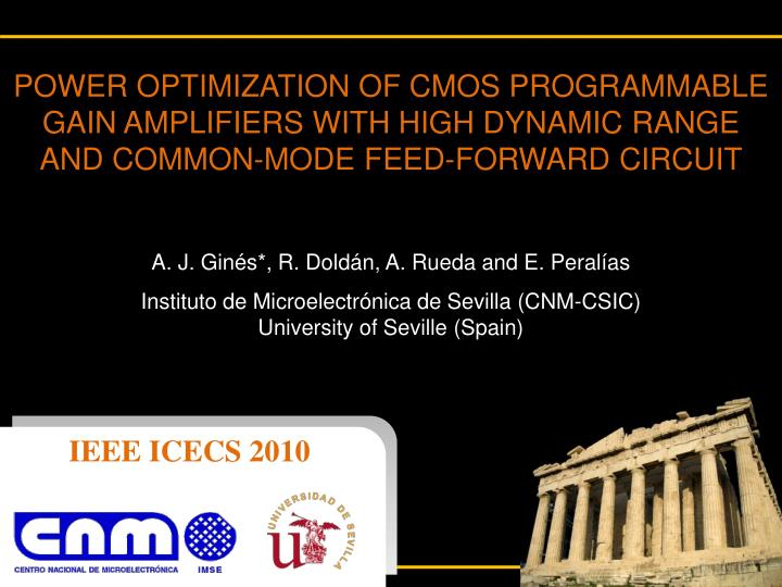 POWER OPTIMIZATION OF CMOS PROGRAMMABLE GAIN AMPLIFIERS WITH HIGH DYNAMIC RANGE AND COMMON-MODE FEED...