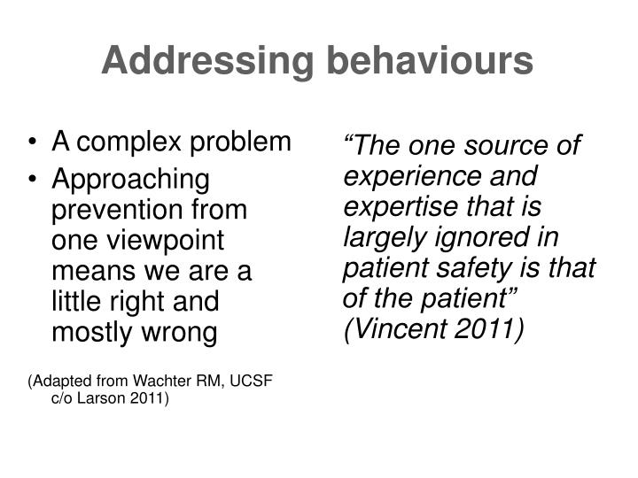 Addressing behaviours