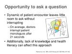 opportunity to ask a question