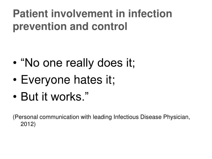 Patient involvement in infection prevention and control