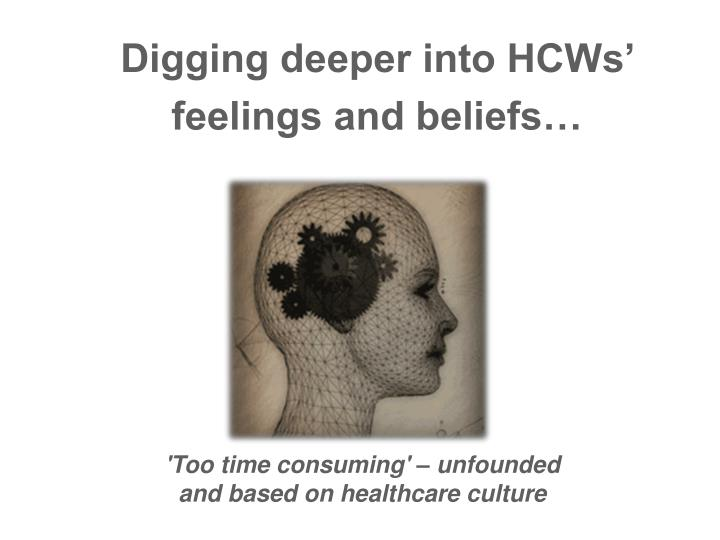 Digging deeper into HCWs'