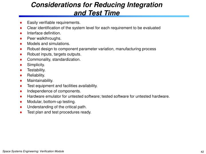 Considerations for Reducing Integration and Test Time