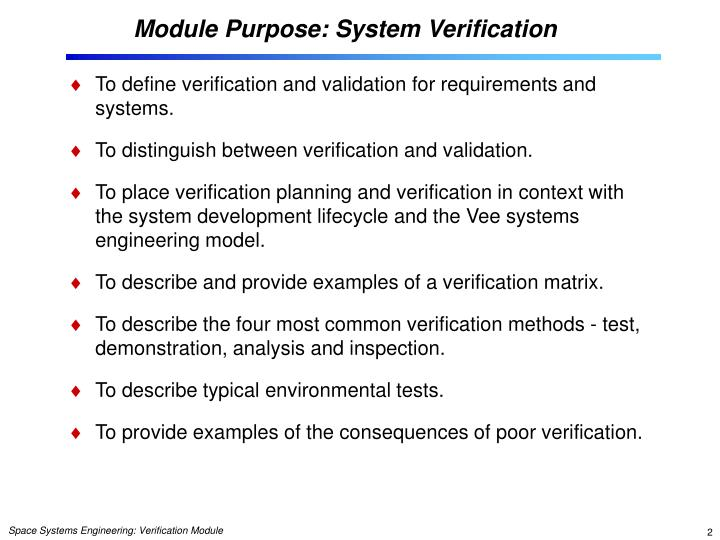 Module purpose system verification