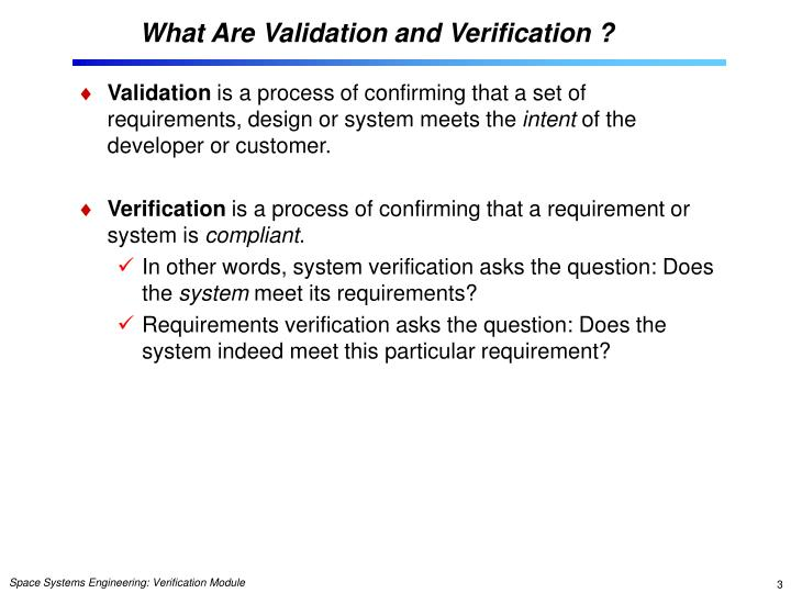 What are validation and verification