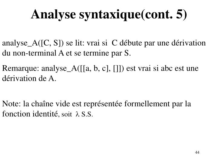 Analyse syntaxique(cont. 5)