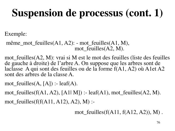Suspension de processus (cont. 1)