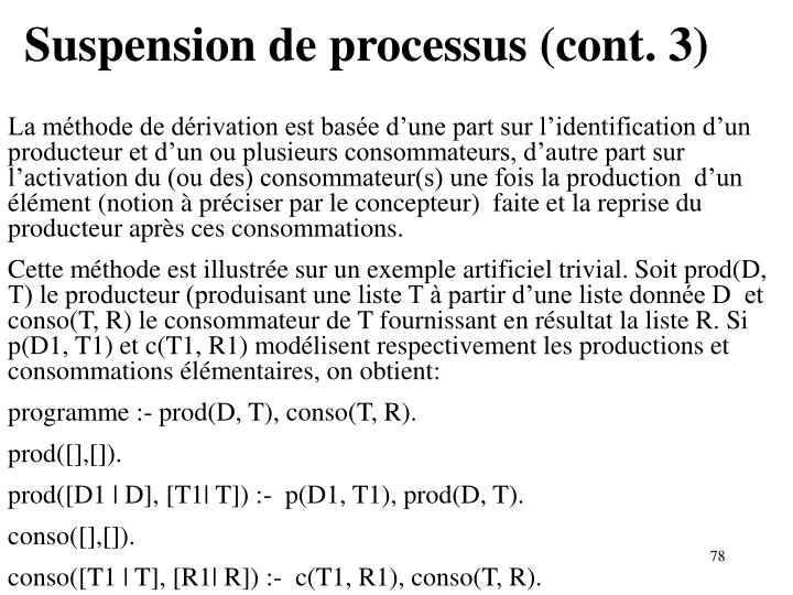 Suspension de processus (cont. 3)