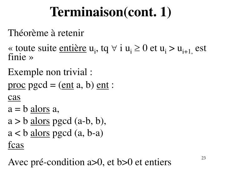 Terminaison(cont. 1)