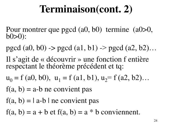Terminaison(cont. 2)