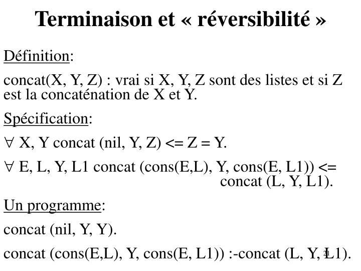 Terminaison et «réversibilité»