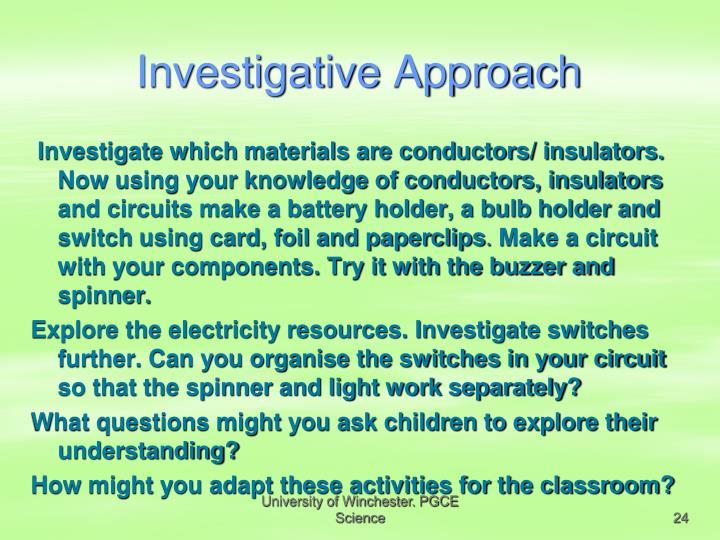 Investigative Approach