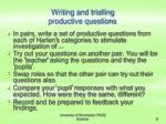 writing and trialling productive questions