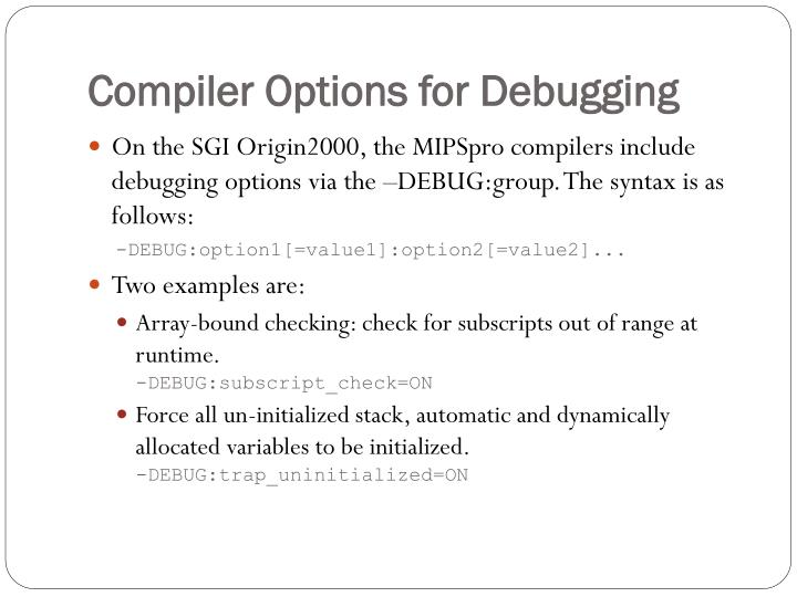 Compiler Options for Debugging