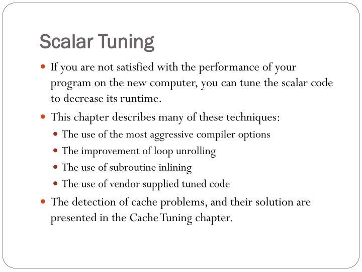 Scalar Tuning
