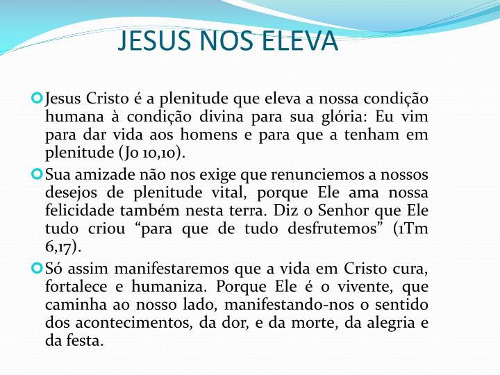 JESUS NOS ELEVA