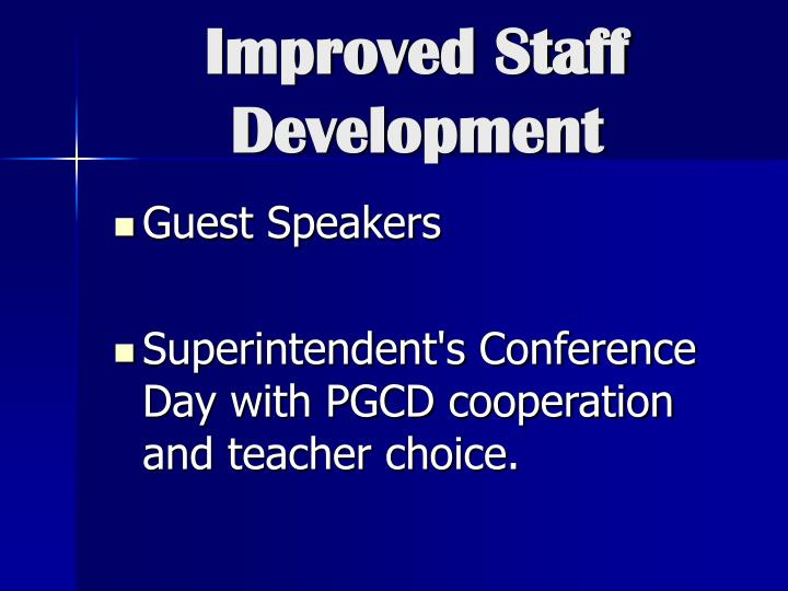 Improved Staff Development