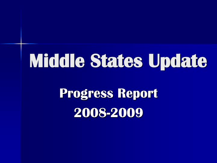 Middle states update