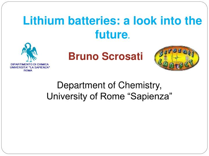 Lithium batteries: a look into the future