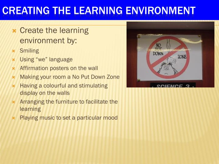 Create the learning environment by:
