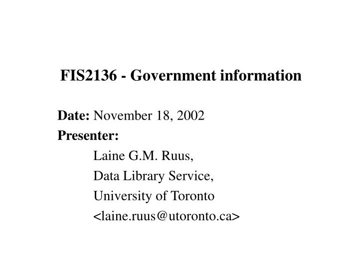 Fis2136 government information