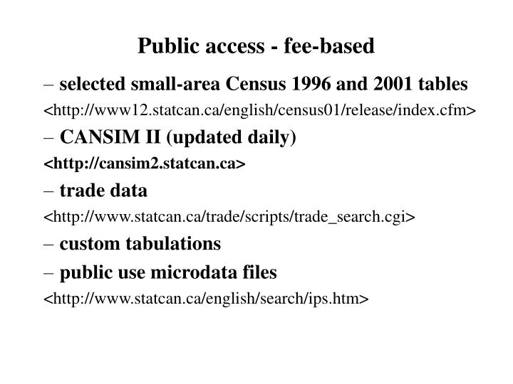 Public access - fee-based