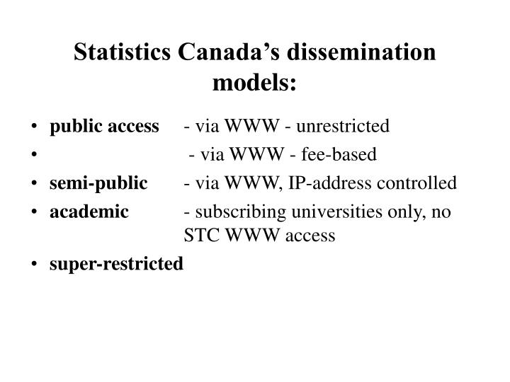 Statistics Canada's dissemination models: