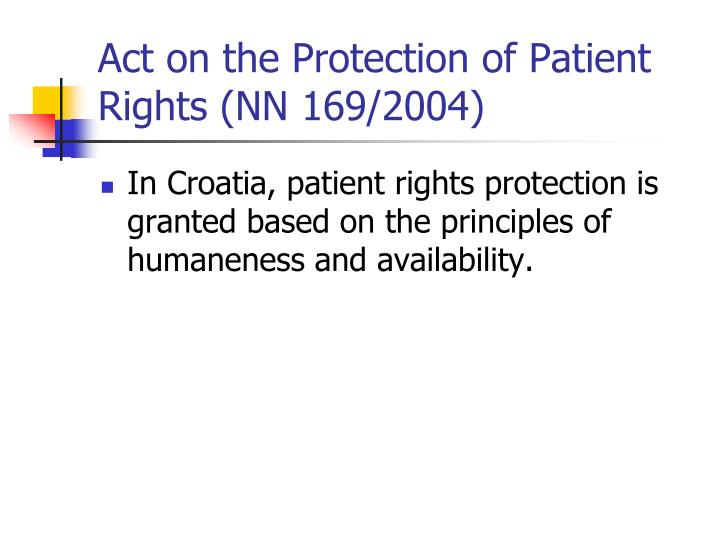 Act on the Protection of Patient Rights (NN 169/2004)
