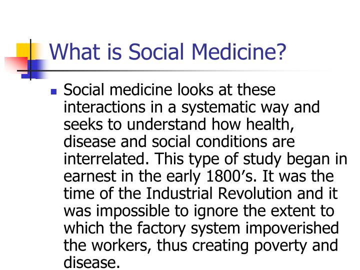 What is social medicine